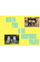 Deja view - martin parr and the anonymous project