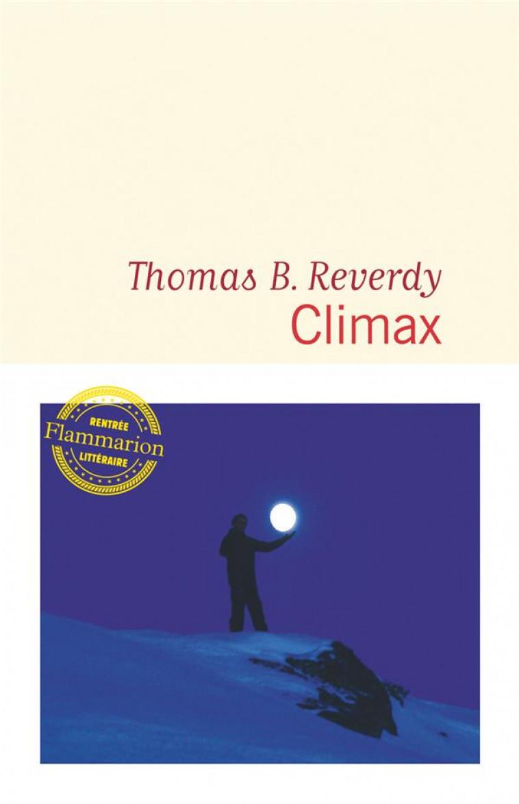 CLIMAX - REVERDY THOMAS B. - FLAMMARION