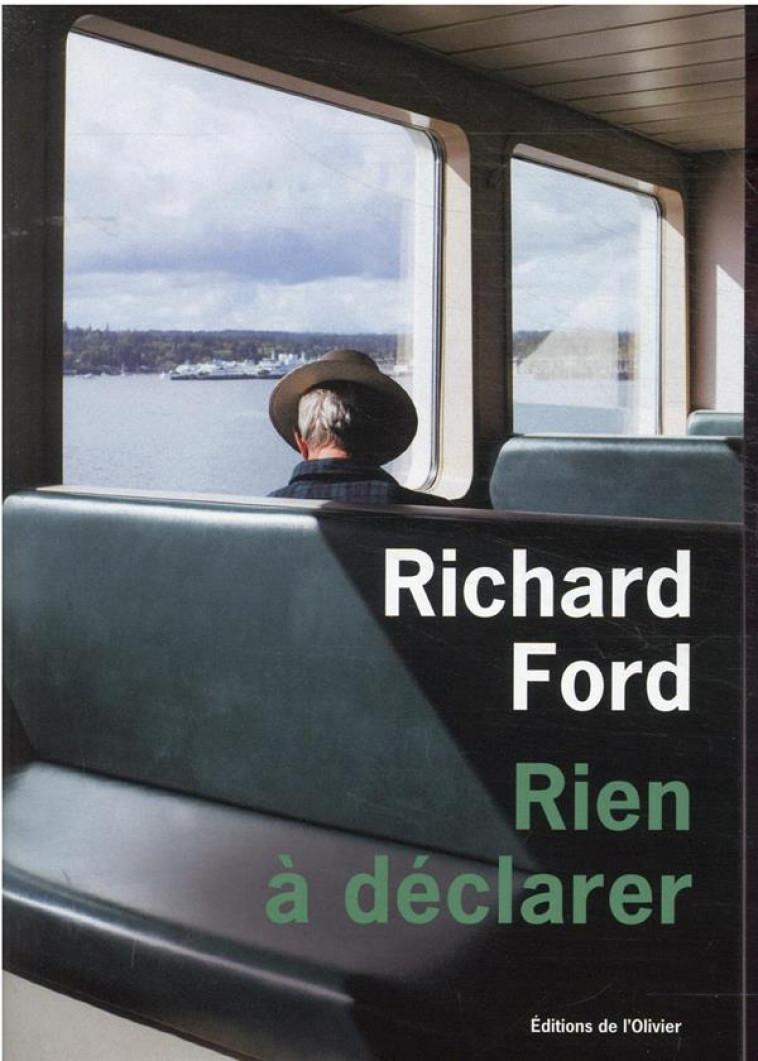RIEN A DECLARER - FORD RICHARD - OLIVIER