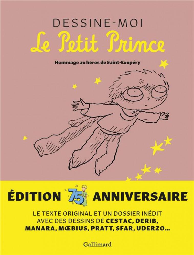 DESSINE-MOI LE PETIT PRINCE - COLLECTIF - GALLIMARD